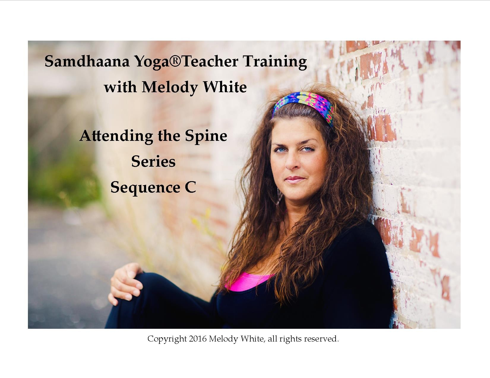 Samdhaana Yoga Attending the Spine