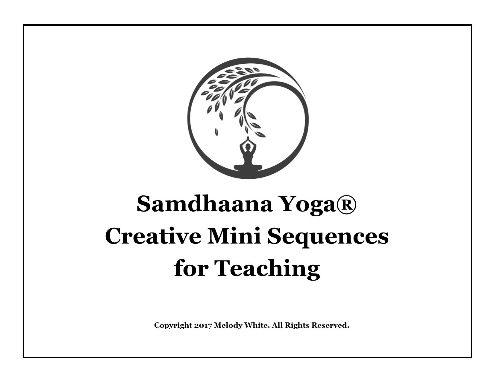 samdhaana yoga creative mini sequences