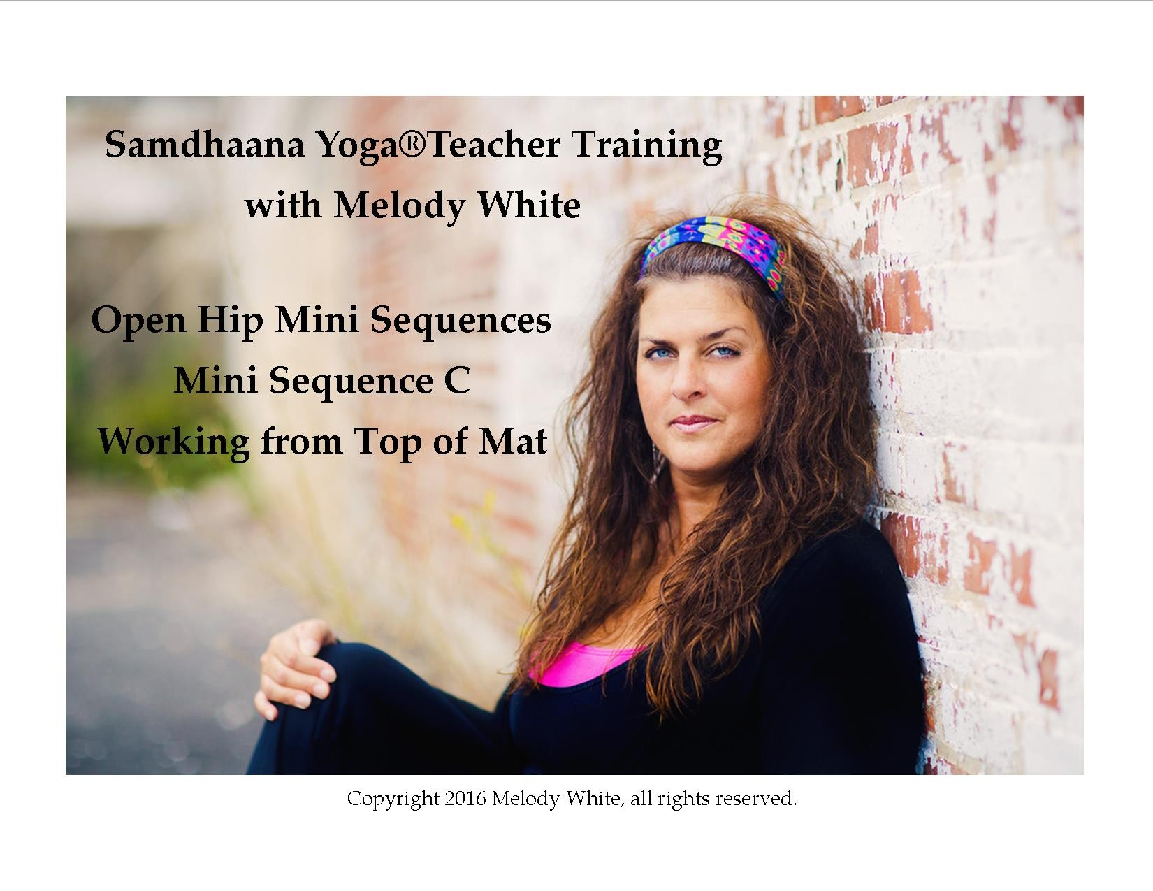 Samdhaana Yoga Open Hip Mini Sequences