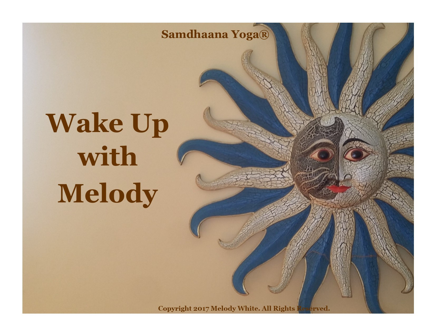 samdhaana wake up with Melody